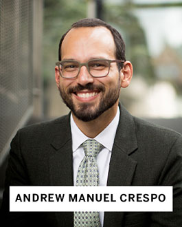 Andrew Manuel Crespo, Harvard Law School